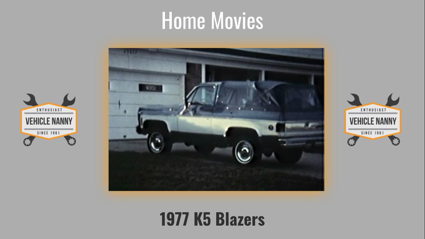 Home Movies:  1977 K5 Blazers